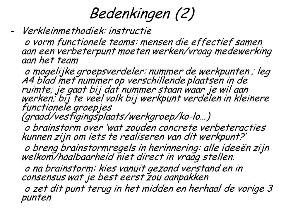 Bedenkingen (2) Verkleinmethodiek: instructie