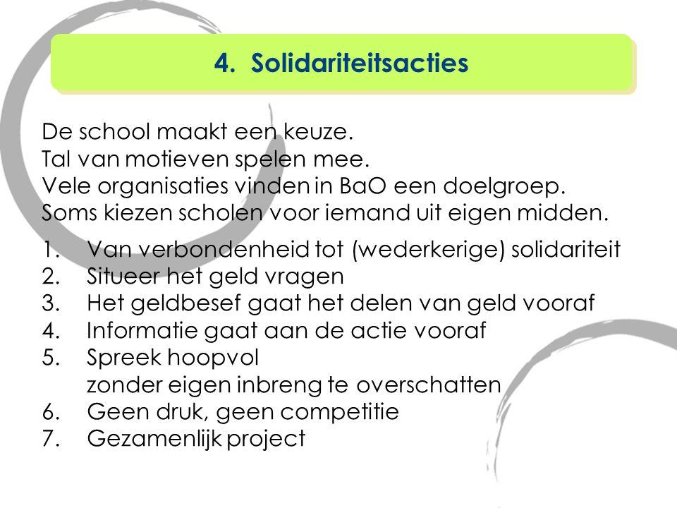 4. Solidariteitsacties De school maakt een keuze.
