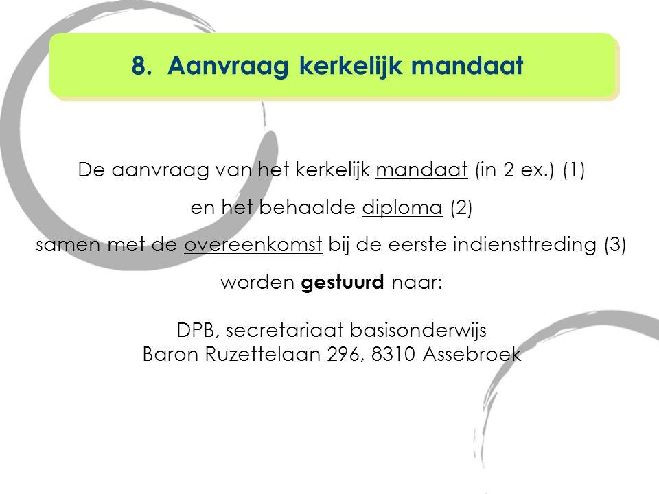 8. Aanvraag kerkelijk mandaat
