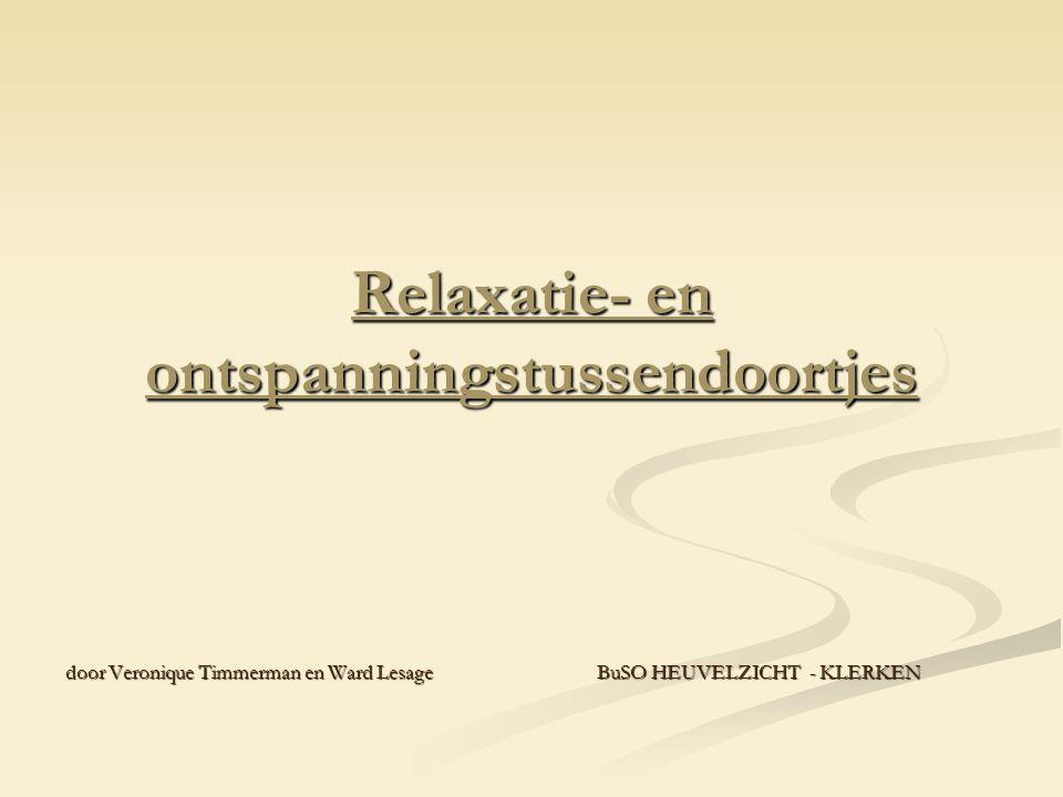 Relaxatie- en ontspanningstussendoortjes