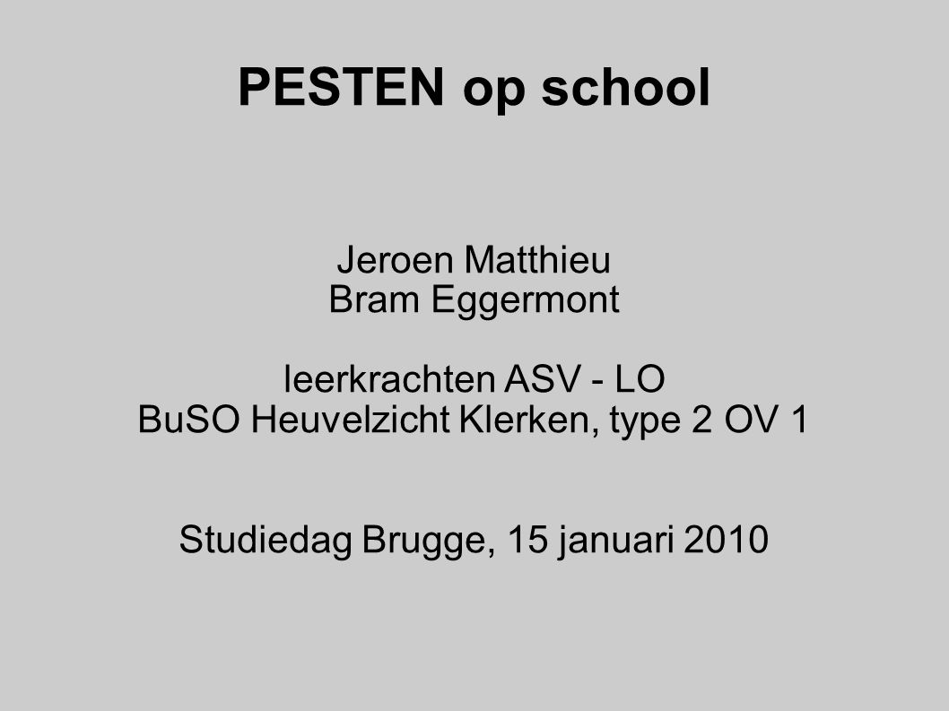 PESTEN op school Jeroen Matthieu Bram Eggermont leerkrachten ASV - LO