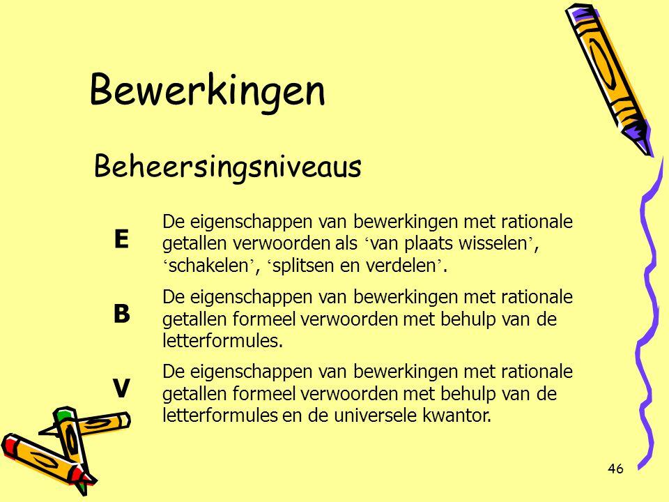 Bewerkingen Beheersingsniveaus E B V