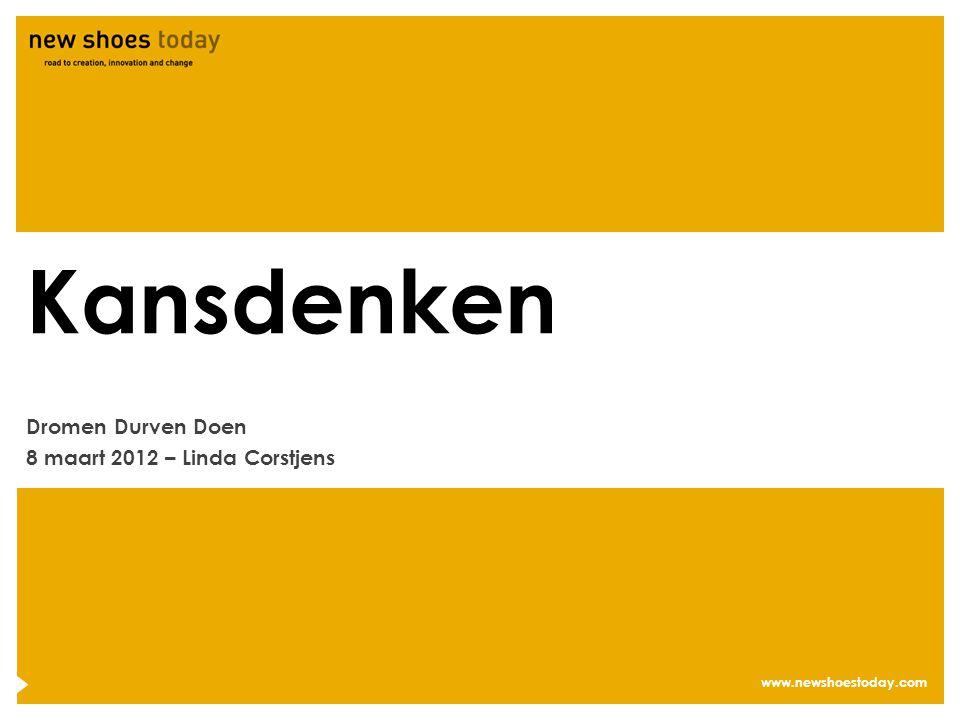 Dromen Durven Doen 8 maart 2012 – Linda Corstjens