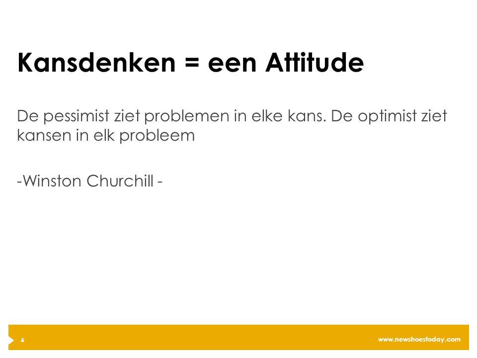 Kansdenken = een Attitude