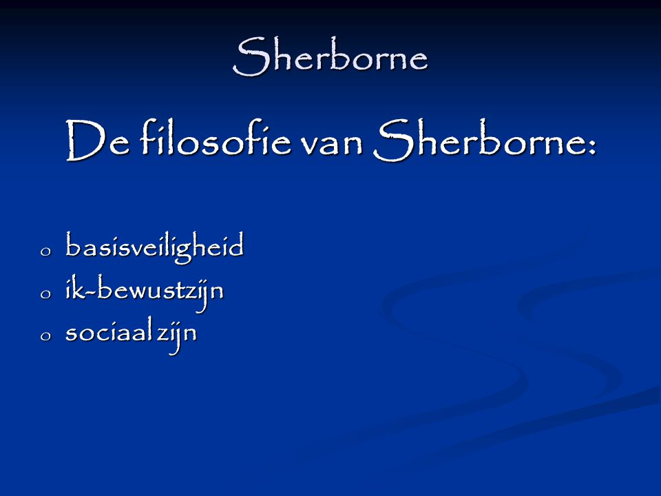De filosofie van Sherborne: