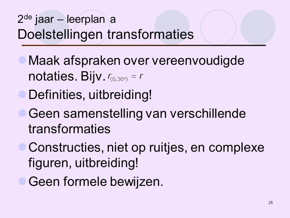 2de jaar – leerplan a Doelstellingen transformaties