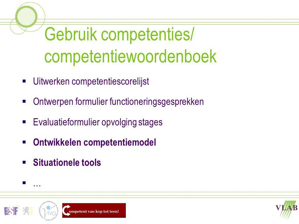 Gebruik competenties/ competentiewoordenboek