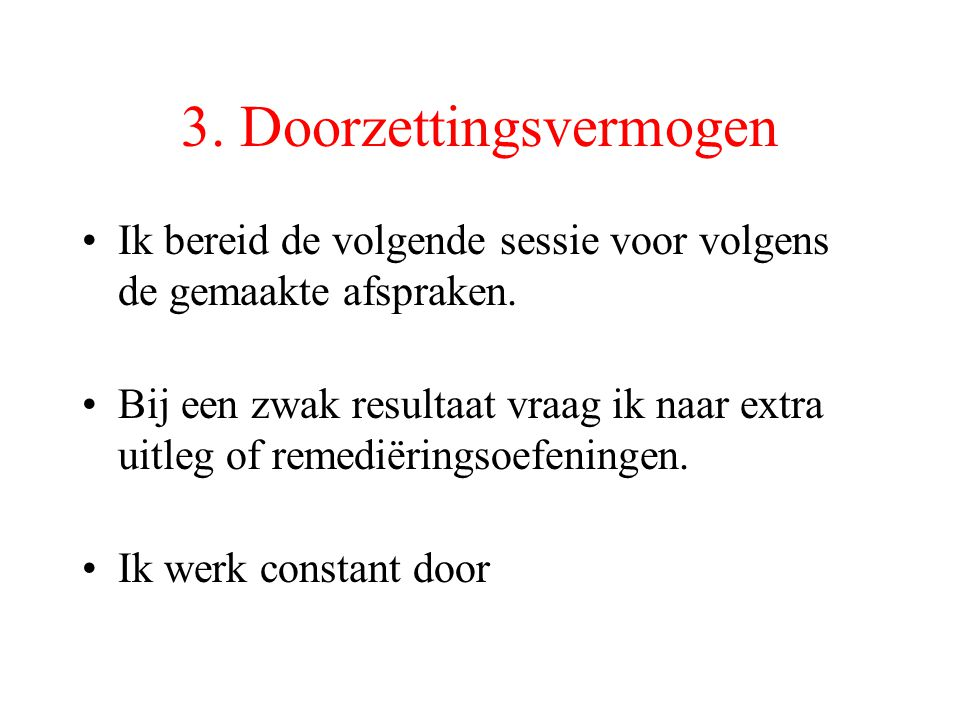 3. Doorzettingsvermogen