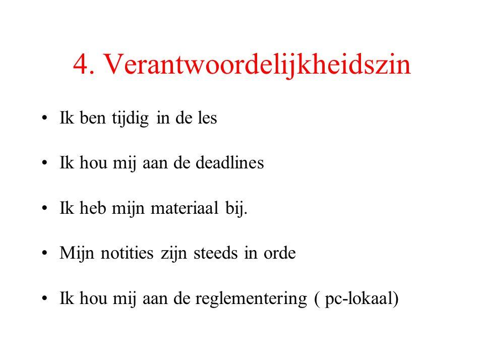 4. Verantwoordelijkheidszin