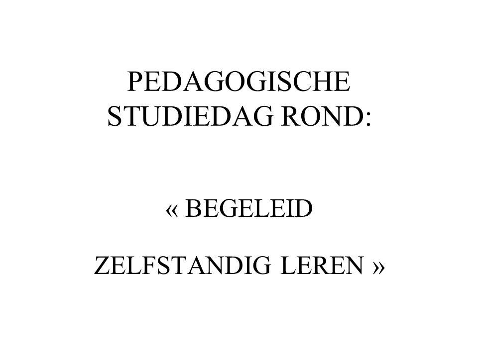 PEDAGOGISCHE STUDIEDAG ROND: