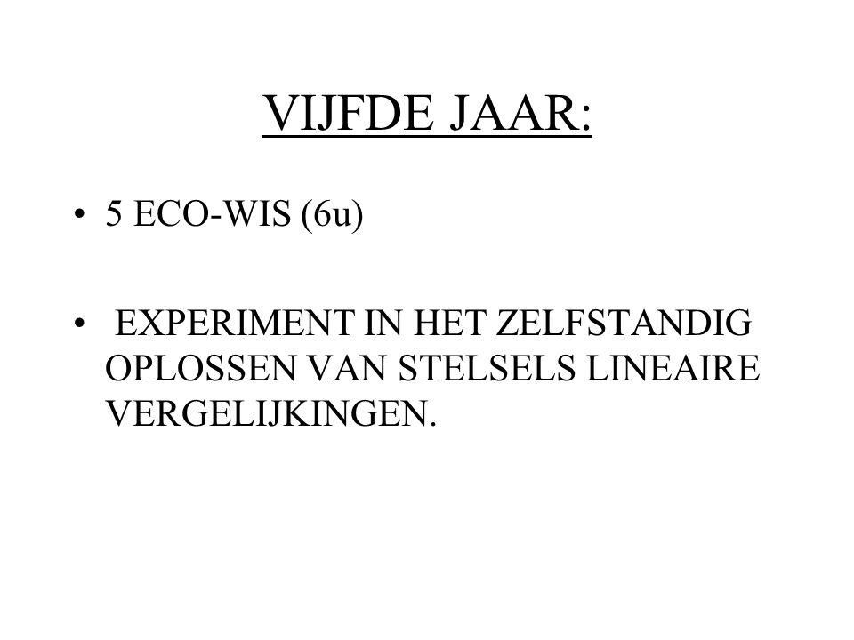 VIJFDE JAAR: 5 ECO-WIS (6u)