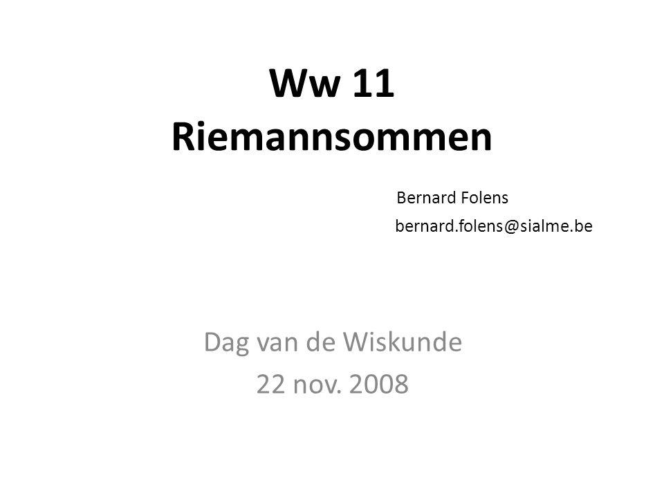 Ww 11 Riemannsommen Bernard Folens bernard.folens@sialme.be