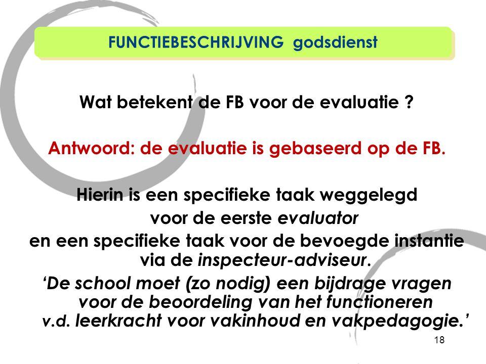 Wat betekent de FB voor de evaluatie