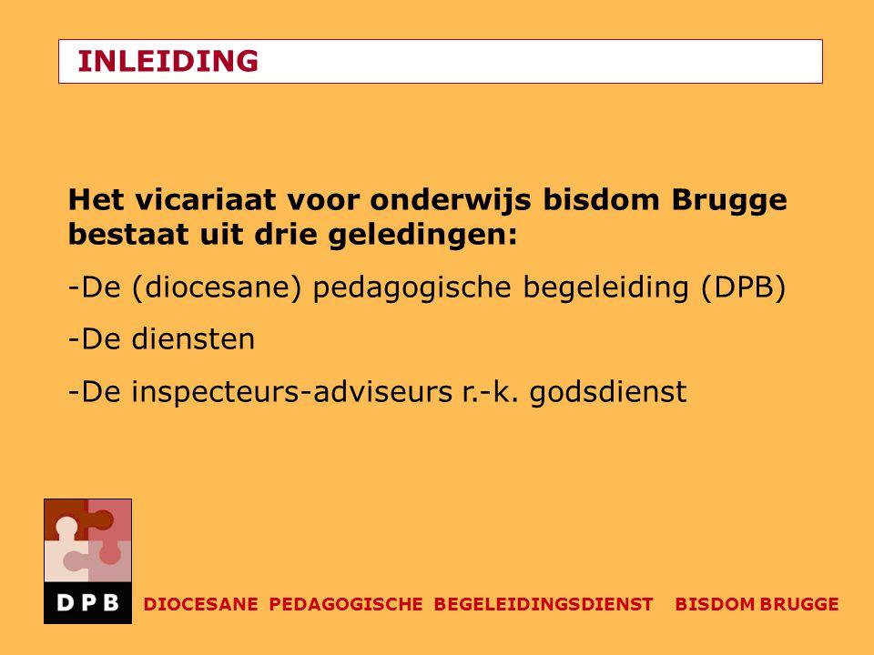 De (diocesane) pedagogische begeleiding (DPB) De diensten