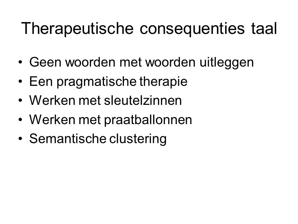 Therapeutische consequenties taal