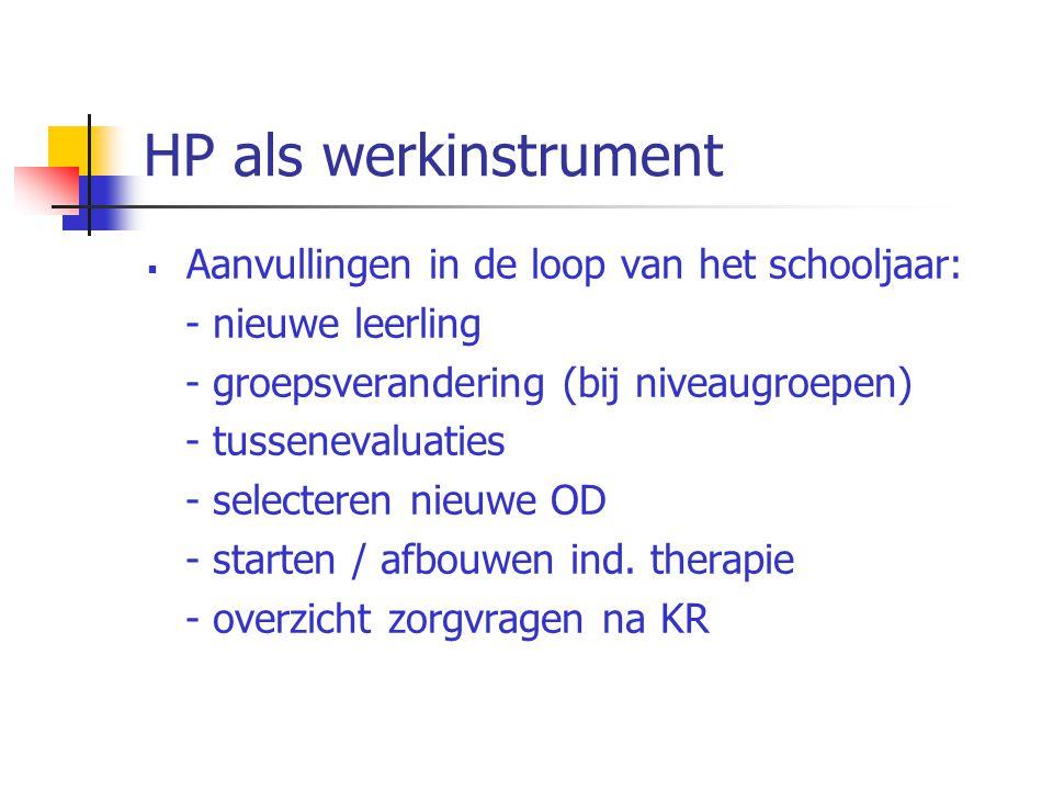 HP als werkinstrument Aanvullingen in de loop van het schooljaar: