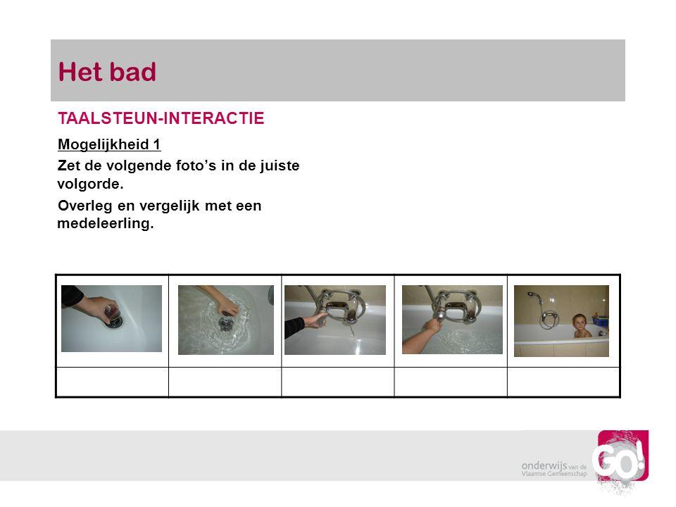 Het bad TAALSTEUN-INTERACTIE Mogelijkheid 1