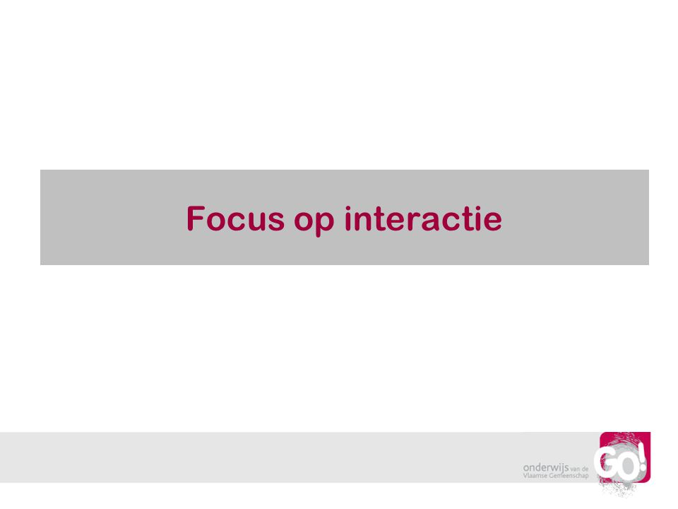 Focus op interactie Wendy Luyckx en Mark Verbelen