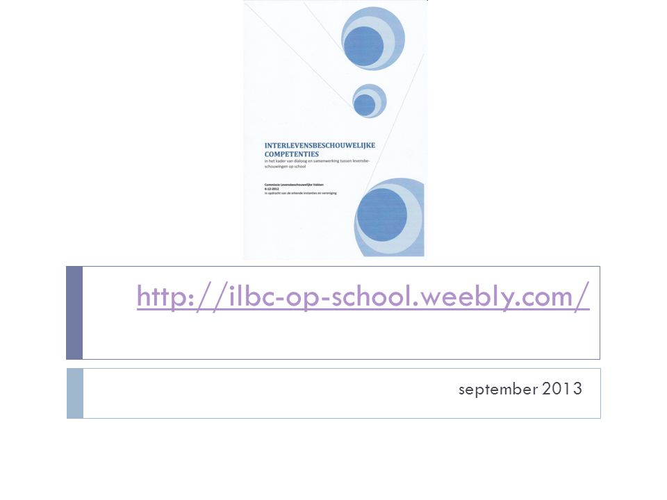 http://ilbc-op-school.weebly.com/ september 2013