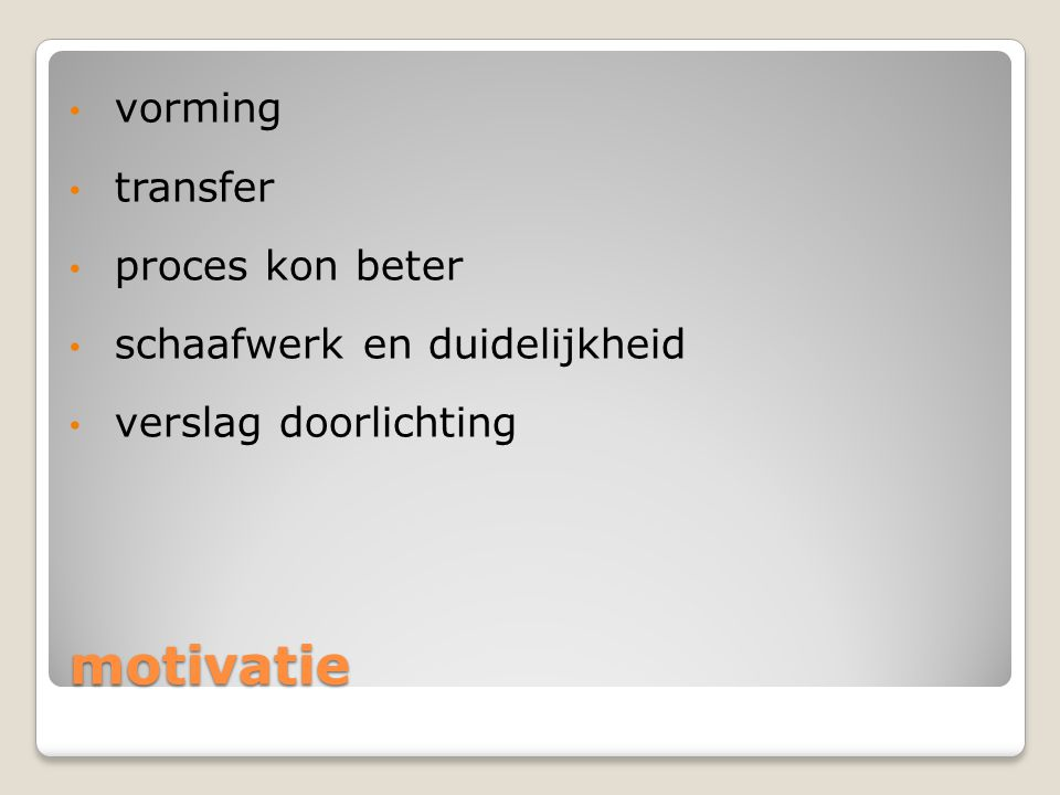 motivatie vorming transfer proces kon beter