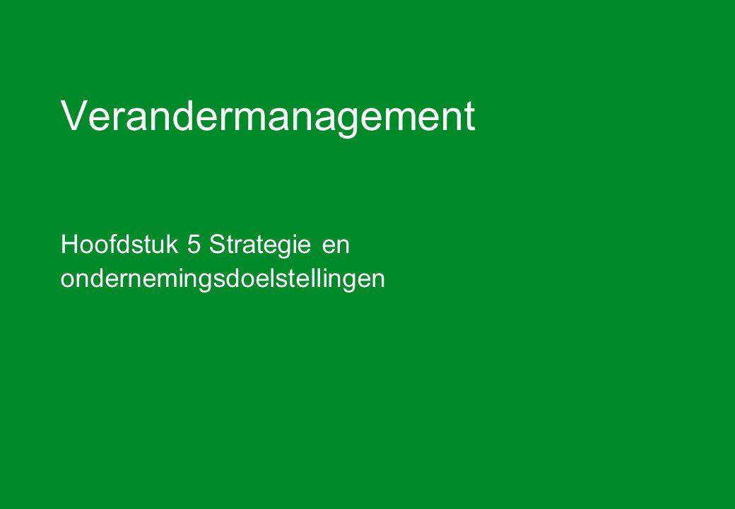 Hoofdstuk 5 Strategie en ondernemingsdoelstellingen