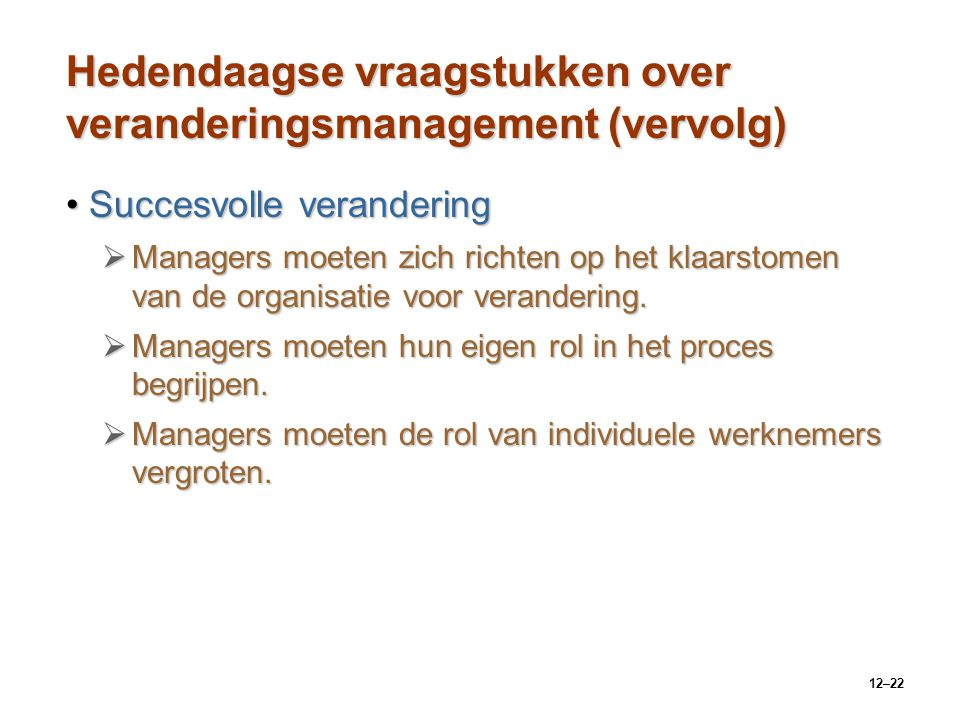 Hedendaagse vraagstukken over veranderingsmanagement (vervolg)