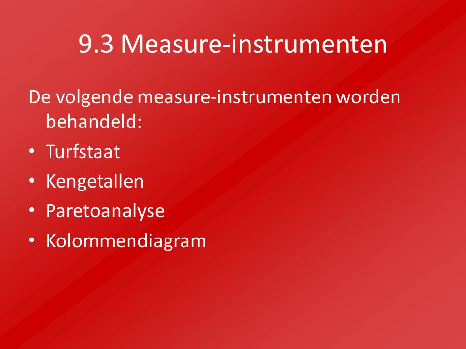 9.3 Measure-instrumenten