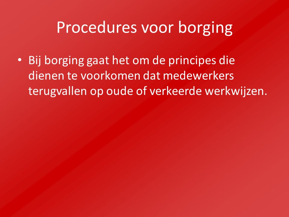 Procedures voor borging