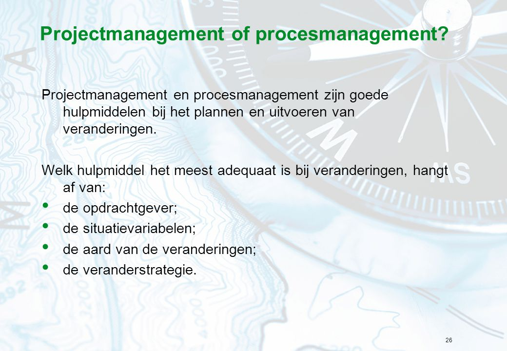 Projectmanagement of procesmanagement