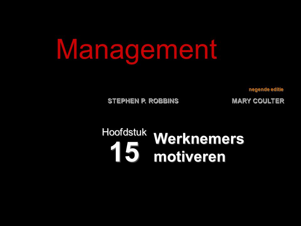Management Hoofdstuk 15 Werknemers motiveren