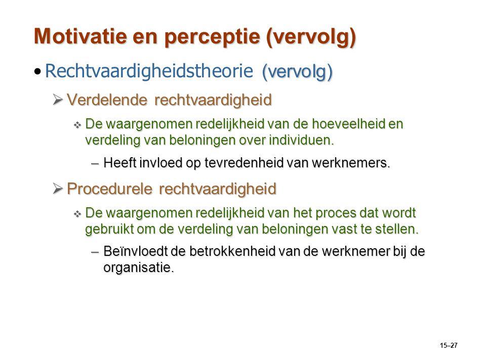 Motivatie en perceptie (vervolg)