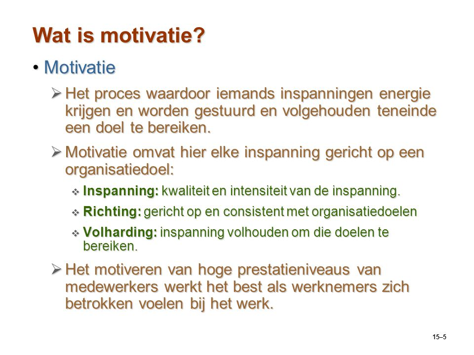 Wat is motivatie Motivatie