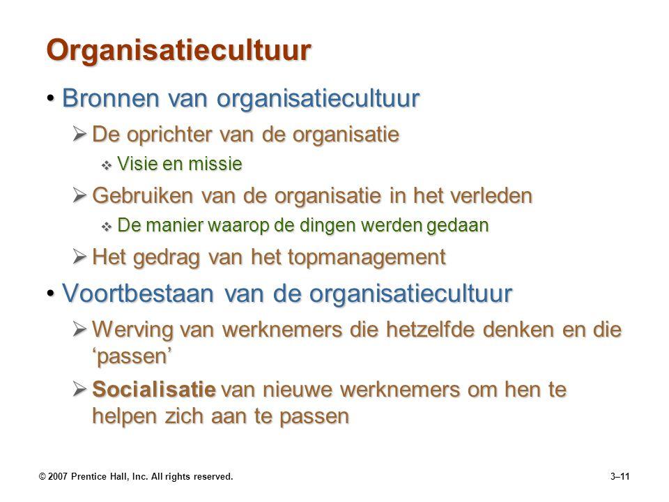 Organisatiecultuur Bronnen van organisatiecultuur