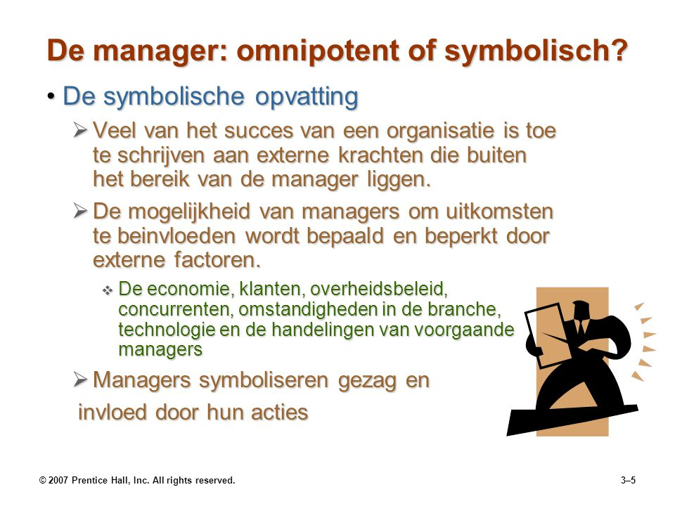 De manager: omnipotent of symbolisch