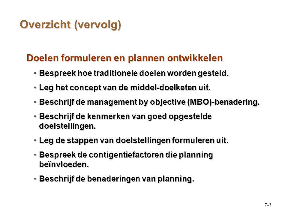 Overzicht (vervolg) Doelen formuleren en plannen ontwikkelen