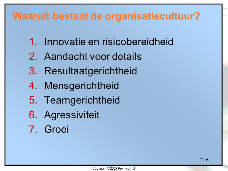 Waaruit bestaat de organisatiecultuur