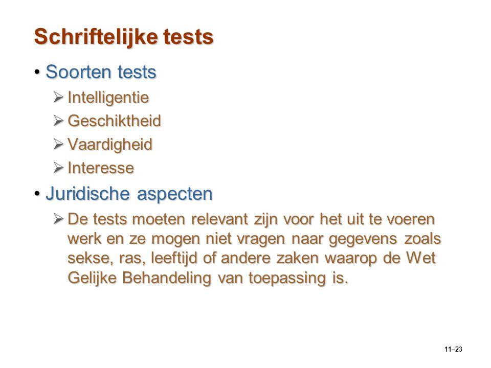 Schriftelijke tests Soorten tests Juridische aspecten Intelligentie