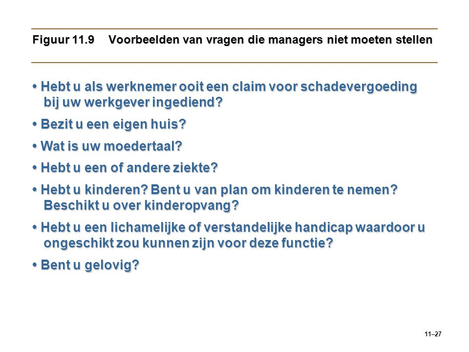 Figuur 11.9 Voorbeelden van vragen die managers niet moeten stellen