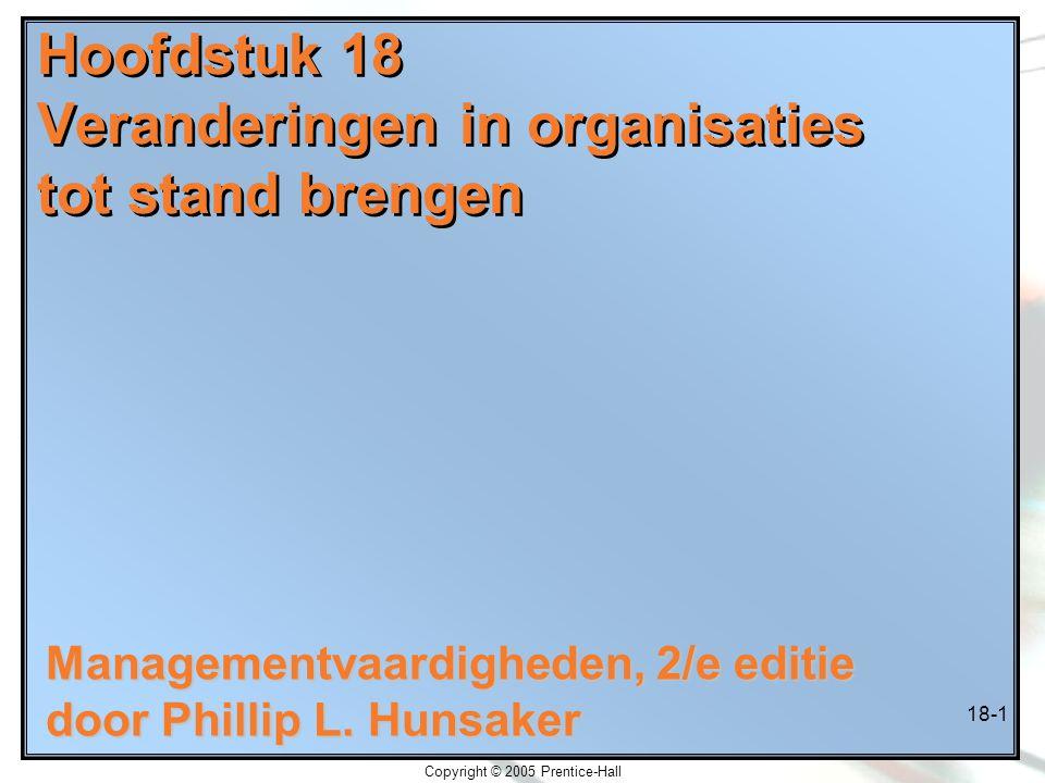 Hoofdstuk 18 Veranderingen in organisaties tot stand brengen