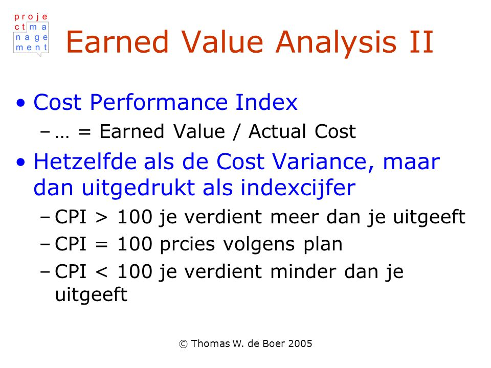 Earned Value Analysis II