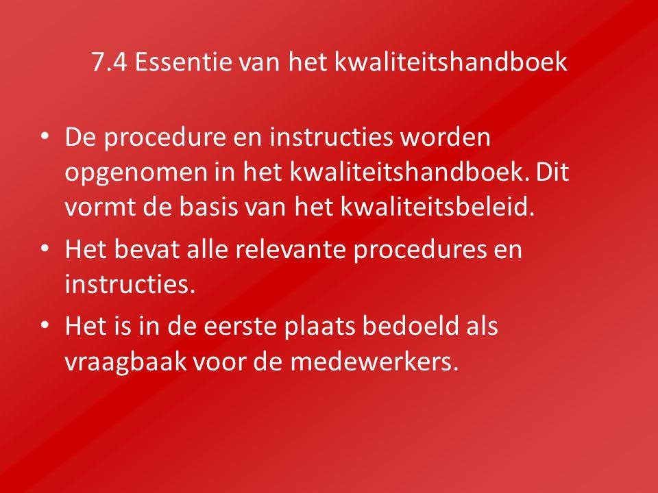 7.4 Essentie van het kwaliteitshandboek