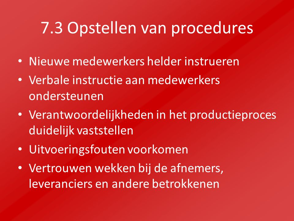 7.3 Opstellen van procedures