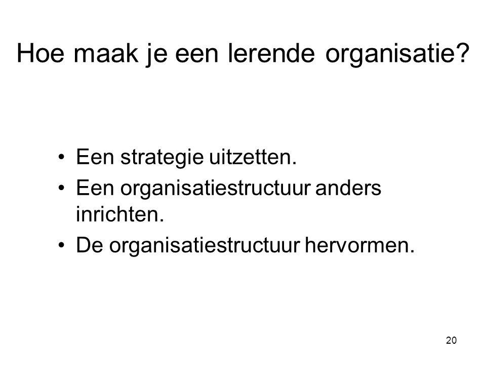 Hoe maak je een lerende organisatie