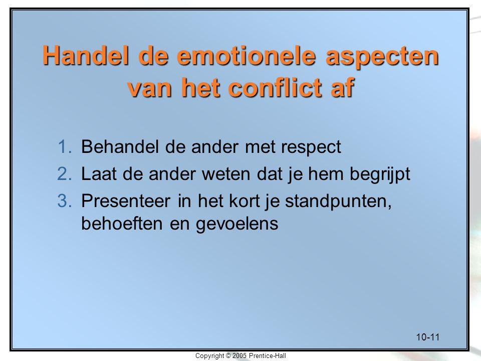 Handel de emotionele aspecten van het conflict af