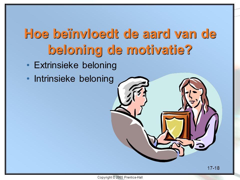 Hoe beïnvloedt de aard van de beloning de motivatie