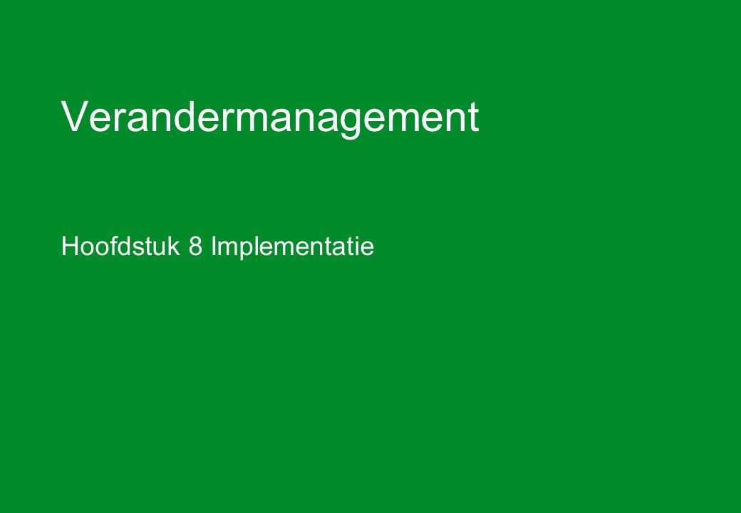 Hoofdstuk 8 Implementatie