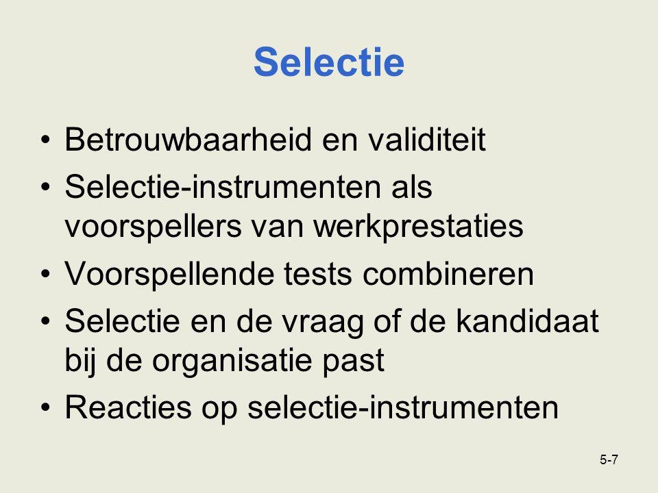 Selectie Betrouwbaarheid en validiteit