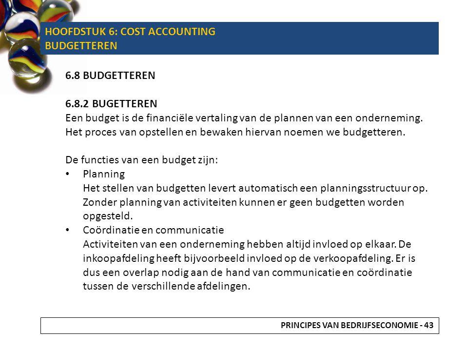 HOOFDSTUK 6: COST ACCOUNTING BUDGETTEREN
