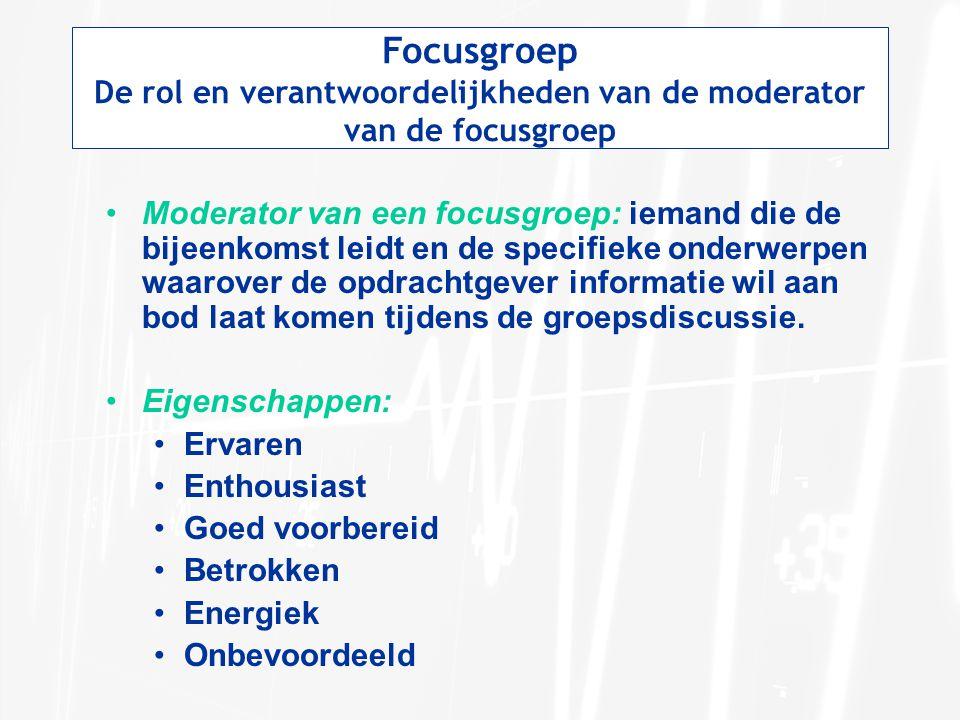 De rol en verantwoordelijkheden van de moderator van de focusgroep