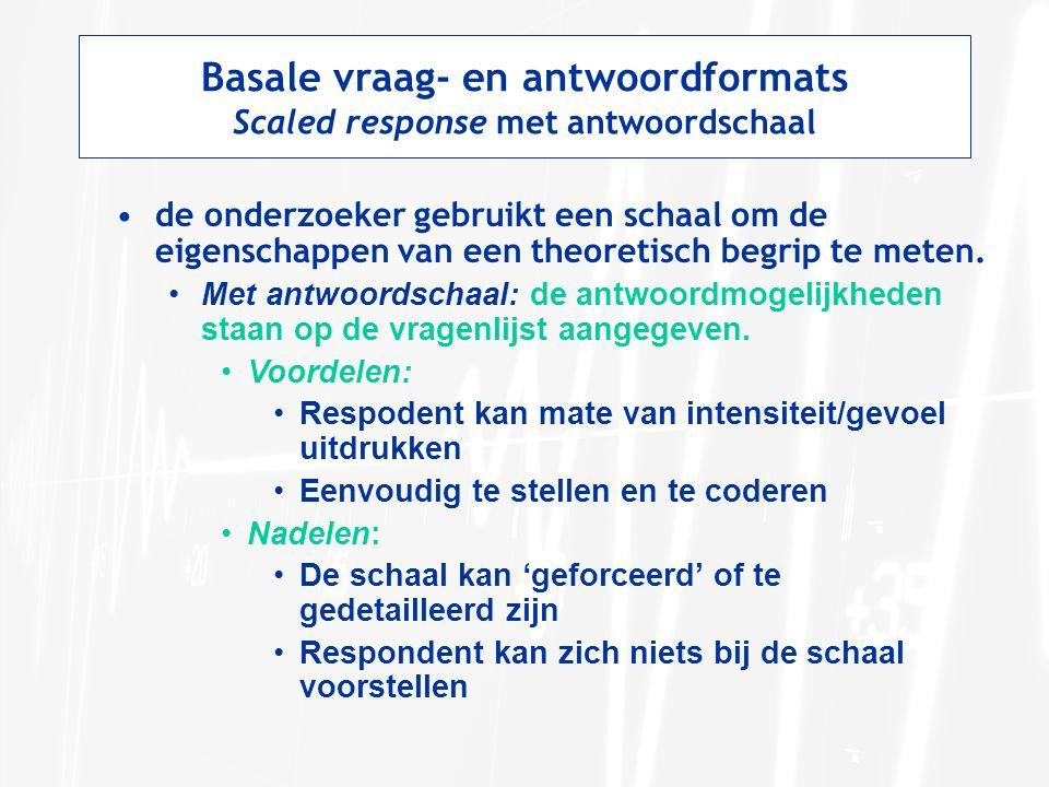 Basale vraag- en antwoordformats Scaled response met antwoordschaal